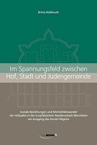 9783934845305: Im Spannungsfeld zwischen Hof, Stadt und Judengemeinde