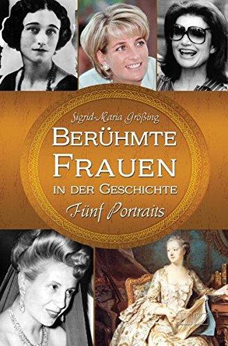 9783934863835: Berühmte Frauen in der Geschichte