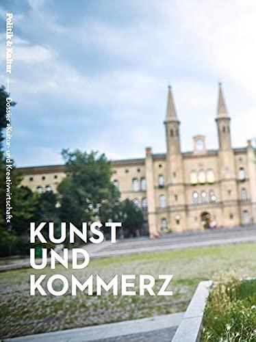 9783934868359: Kunst und Kommerz - Dossier �Kultur- und Kreativwirtschaft�