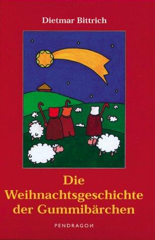 9783934872134: Die Weihnachtsgeschichte der Gummibärchen