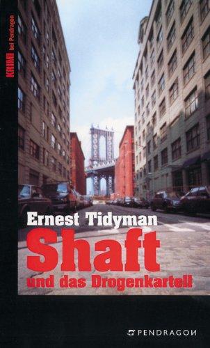 Shaft und das Drogenkartell.: Tidyman, Ernest