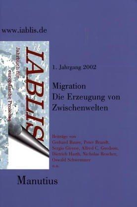 9783934877207: Migration, Die Erzeugung von Zwischenwelten