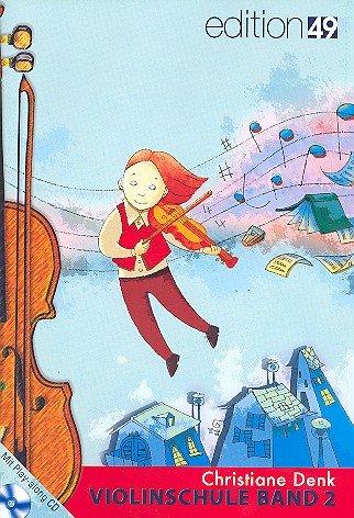 Violinschule Band 2 (+CD): Christiane Denk