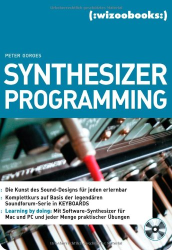 9783934903647: Synthesizer Programming