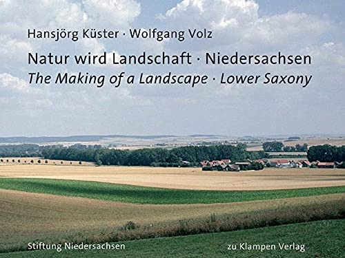 MAKING OF A LANDSCAPE LOWER SAXONY