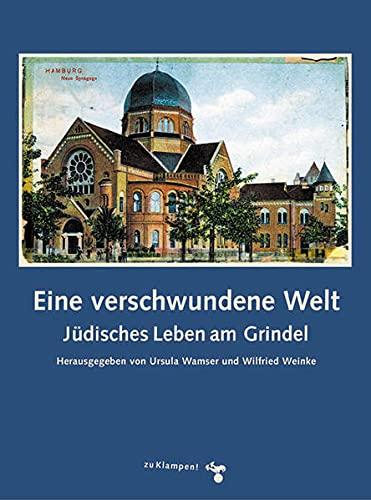 9783934920989: Eine verschwundene Welt: Jüdisches Leben am Grindel