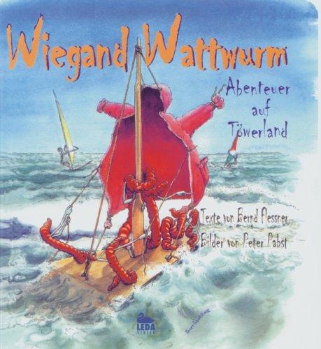 9783934927216: Wiegand Wattwurm: Abenteuer auf T�werland