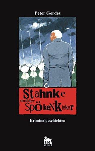 9783934927407: Stahnke und der Spökenkieker: Kriminalgeschichten