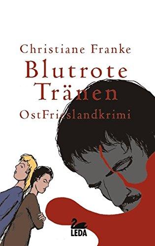 9783934927940: Blutrote Tränen: OstFrieslandkrimi