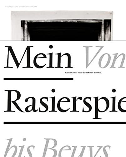 Mein Rasierspiegel. Von Holthuys bis Beuys.: Werd, Guido de.