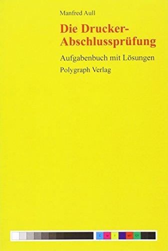 Die Drucker-Abschlussprüfung: Manfred Aull