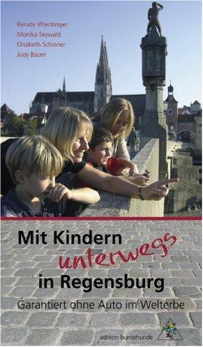 9783934941427: Mit Kindern unterwegs in Regensburg