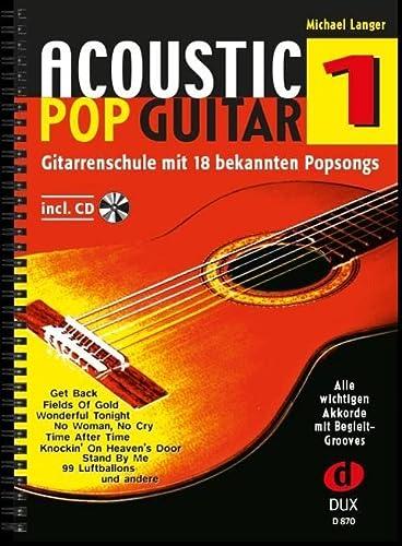 Acoustic Pop Guitar, m. Audio-CD. Bd.1: Michael Langer