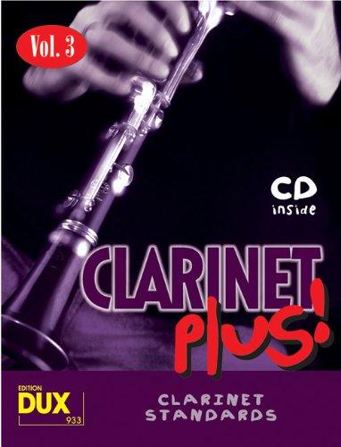 9783934958289: Clarinet Plus! Vol. 3: 8 weltbekannte Titel für Klarinette mit Playback-CD