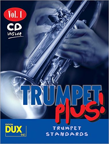 9783934958296: Trumpet Plus! Vol. 1: 8 weltbekannte Titel für Trompete