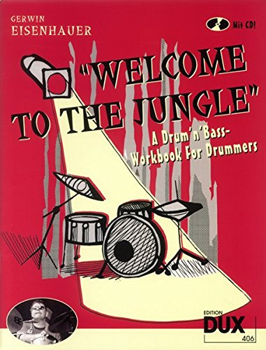 9783934958319: Welcome To The Jungle - A Drum N Bass Workbook For Drummers