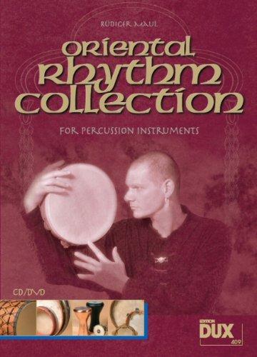 Oriental Rhythm Collection, für Percussionsinstrumente, m. Audio-CD und DVD: Rüdiger Maul