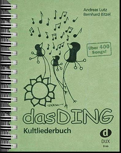 9783934958661: DAS DING: Kultliederbuch