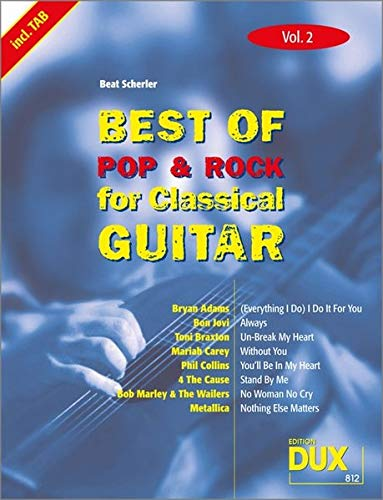 9783934958791: Best Of Pop & Rock for Classical Guitar 2: Die umfassende Sammlung mit starken Interpreten