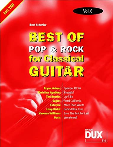 Scherler, B: Best Of Pop & Rock for Classical Guitar 6