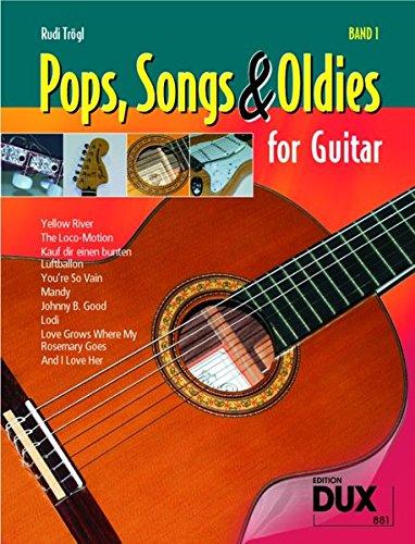 9783934958845: Pops, Songs & Oldies for Guitar 1: Bekannte Songs - leicht gemacht!
