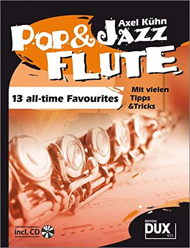 9783934958876: Pop & Jazz Flute: 13 all-time Favourites