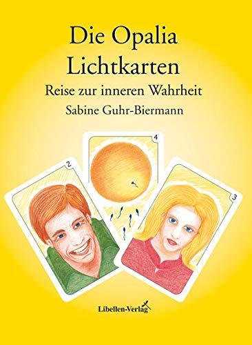 9783934982024: Die Opalia Lichtkarten, Reise zur inneren Wahrheit