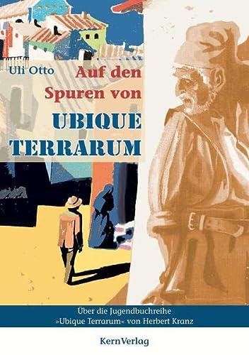 9783934983045: Auf den Spuren von Ubique Terrarum: Untersuchungen zur Jugendbuchreihe Ubique Terrarum