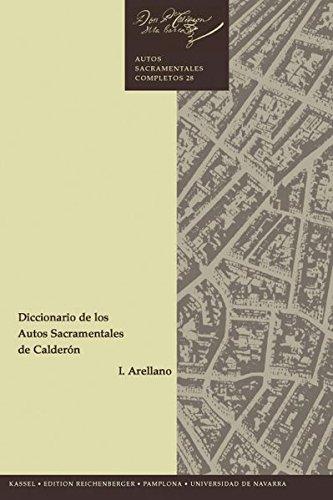 9783935004022: Diccionario de los autos sacramentales de Calderón (Teatro del Siglo de Oro. Estudios de literatura)
