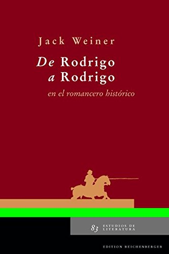 9783935004718: De Rodrigo a Rodrigo en el romancero historico (Teatro del Siglo de Oro)