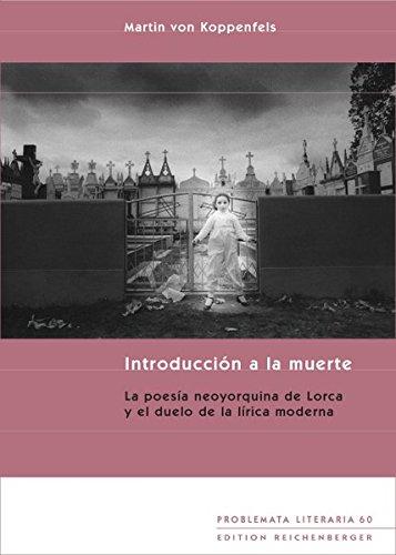 9783935004794: Introduccion a la muerte:la poesianeoyorquina de lorca y el duelo dela lirica moderna