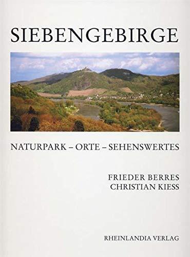 Siebengebirge: Berres, Frieder; Kiess,