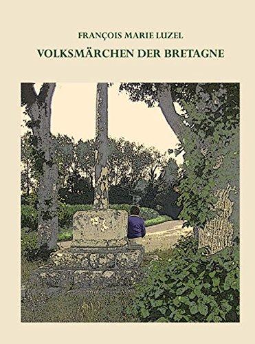 9783935007313: Volksmärchen der Bretagne
