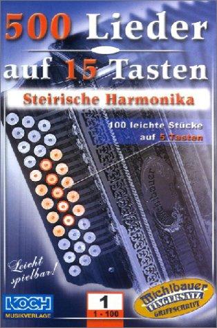 9783935018043: 500 Lieder Auf 15 Tasten Bd 1