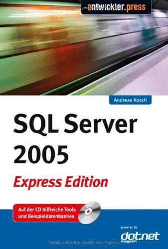 9783935042857: SQL Server 2005 Express Edition