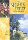 9783935046121: GRUNE FERIEN IN ITALIEN 2001