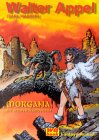 Morgana, die Schwertkämpferin: Walter Appel