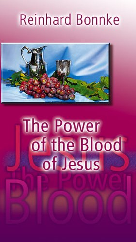 The Power of the Blood of Jesus (3935057105) by Reinhard Bonnke
