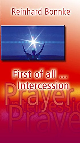 First of All Intercession (3935057172) by Reinhard Bonnke