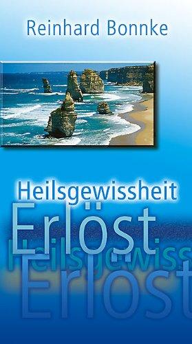 Heilsgewissheit (German Edition): Bonnke, Reinhard