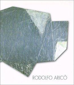 Rodolfo Arico: Annaherungen an das Absolute -: Arico, Rodolfo and