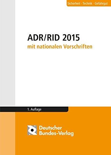9783935064798: ADR / RID 2015 mit nationalen Vorschriften