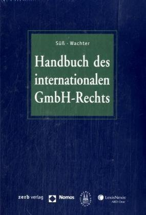 Handbuch des internationalen GmbH-Rechts: Süß/Wachter: