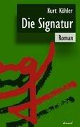9783935093514: Die Signatur