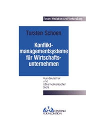 9783935098090: Konfliktmanagementsysteme für Wirtschaftsunternehmen: Aus deutscher und US-amerikanischer Sicht