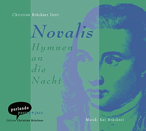 Hymnen an die Nacht. CD: Novalis