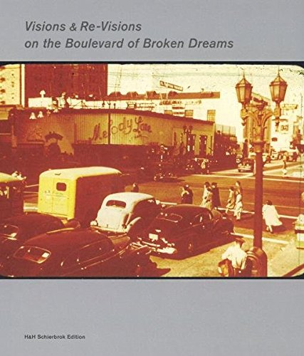 9783935127103: Visions & Re-Visions on the Boulevard of Broken Dreams