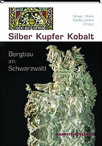 9783935129107: Silber, Kupfer, Kobalt - Bergbau im Schwarzwald