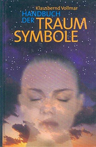9783935139083: Handbuch der Traumsymbole. Traum-Symbole von A - Z