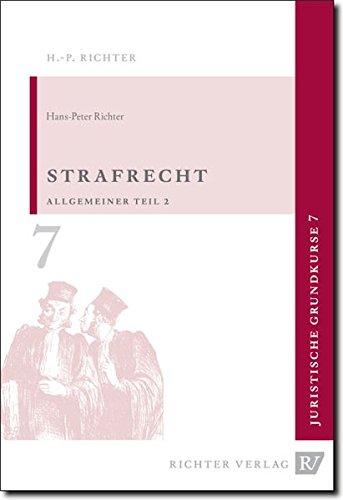 Richter, H: Juristische Grundkurse / Band 7 - Strafrecht, Al